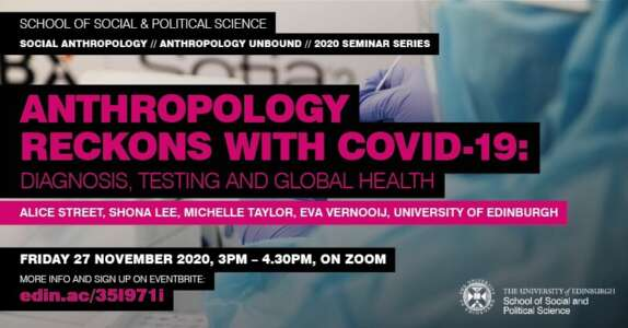 Seminar: Anthropology Reckons with Covid-19: Diagnosis, Testing and Global Health